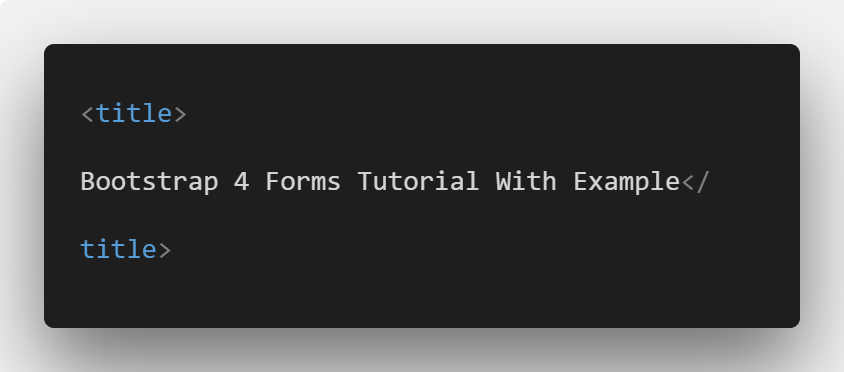 Bootstrap 4 Forms Tutorial With Example