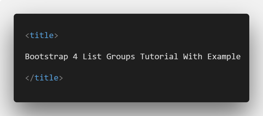 Bootstrap 4 List Groups Tutorial With Example
