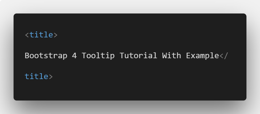 Bootstrap 4 Tooltip Tutorial With Example