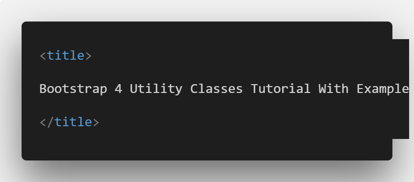 Bootstrap 4 Utility Classes Tutorial With Example